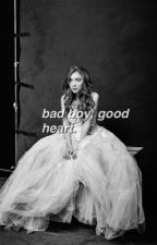 Bad Boy, Good Heart. Riarkle  by riarkledarlin