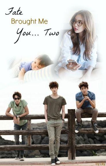 Fate Brought Me You... Two (Sehun, Kai and Baekhyun Fanfic)