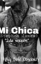Mi Chica ( Stephen James ) 2da Versión [PAUSADA] by solecondory7