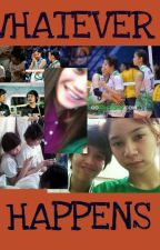 Whatever Happens (Mika Reyes-Ara Galang-Bang Pineda) by KaRaFinity38