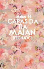 Capas da tia Maian   FECHADO   by vamwpira