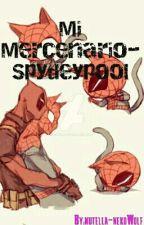 Mi Mercenario- Spideypool #ConcursoSpideypool by Gaysvoladores