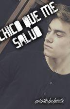 El chico que me salvo{Agustin Bernasconi} by minitahcheeta