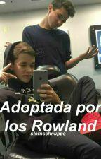 Adoptada por los Rowland ➳ Brandon y Hunter Rowland [Sin Editar] by wastesaway