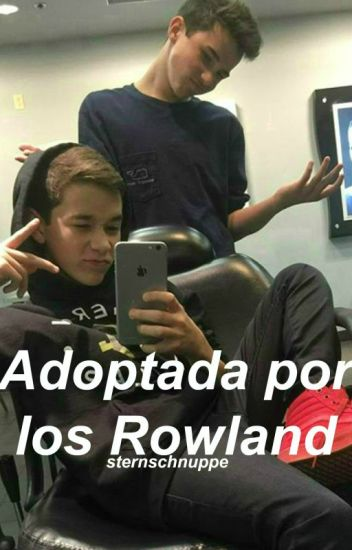 Adoptada por los Rowland ➳ Brandon y Hunter Rowland [Sin Editar]