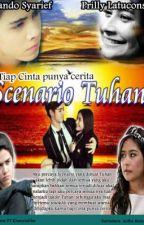 SCENARIO TUHAN  by aidha_dhylla