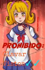 PROHIBIDO: Clavar Vistos✓✓ |YandereSimulator| by ElCuloDeBaekhyun
