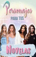 Personajes para tus novelas by CristinaPana