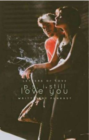 P.S. I Still Love You ✔ by Punkxst