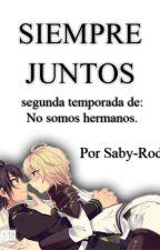 Siempre Juntos (YuuMika) #Los mejores fanfic's. by Saby-Rod