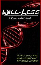Will Less by LoneStarDragon
