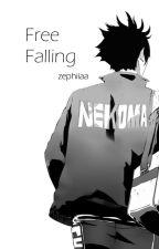 Free Falling [Kuroo Tetsurou x Reader] by zephiiaa