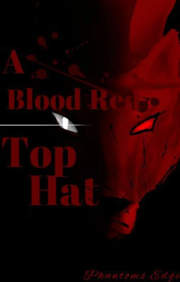 A Blood Red Top Hat