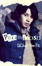 - SiChul - Pecaminoso FanFic by RellaDragon