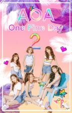 AOA One Fine Day by AngelPlastico
