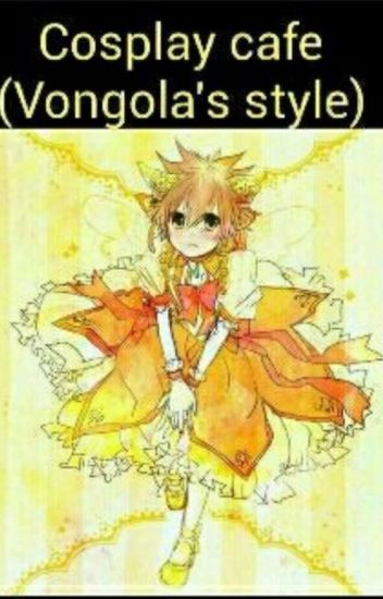 (Khr Fanfic) Cosplay Cafe (Vongola's Style)
