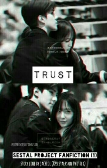 [1] TRUST (Sehun x Krystal) (PRIVATE)