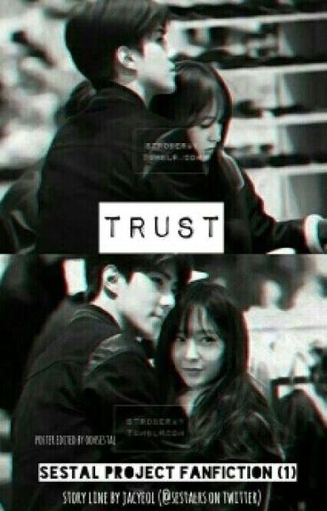 [1] TRUST (Sehun x Krystal)