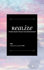 REALIZE by illegeurl