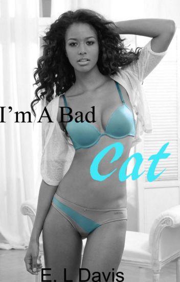 I'm a Bad Cat (BWWM)