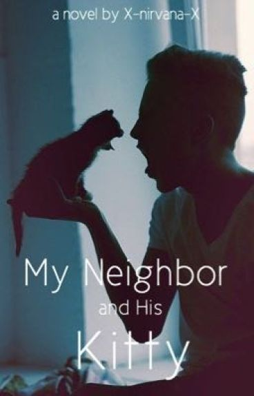 My Neighbor and His Kitty