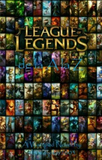 League Of Legend De La A LA Z