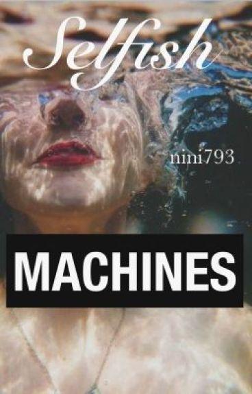 selfish machine