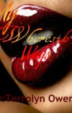 My Whoreish Ways by Terrolyn