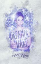 Dreamer's Wake by perriespie