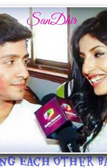 ||SanDhir|| Getting Each Other Back