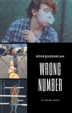 Wrong Number (Completed, Editing) by rosequeenkian