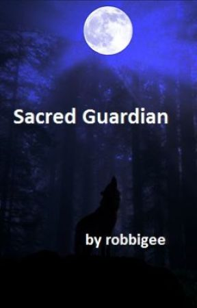 Sacred Guardian - Book 3 of Werewolves Downunder by robbigee