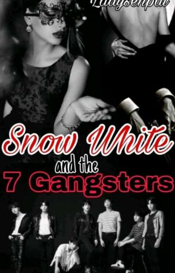 Snow White and the 7 Gangsters