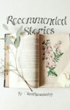 Recommended Stories by tamiramadani99