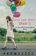 Love & Girls - Exo and SNSD (Tagalog FF) [ON-GOING] by akemiiiii