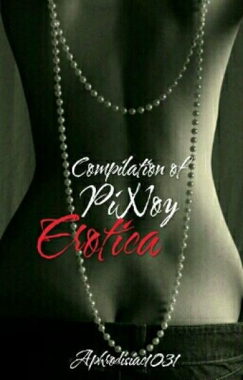 Compilation Of Pinoy Erotica