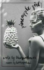 Pineapple Girl by BlueSun_flower