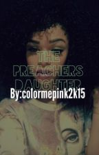 Preachers Daughter by respectkaela
