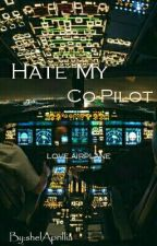 Hate My Co - Pilot  by shelAprillia