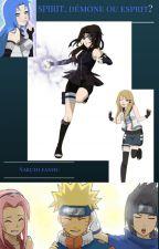 Naruto: Spirit, démone ou esprit? by Wingil48