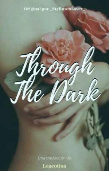 Through the dark ; traducción