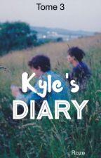 La série des Diary 1 : Kyle's Diary (T3) by The_Red_Roze
