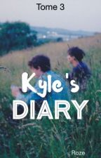 Kyle's Diary (T3) by The_Red_Roze