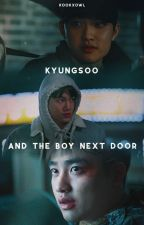 Kyungsoo and the Boy Next Door//KaiSoo by kookxowl