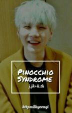 Pinocchio Syndrome [taekook] by httpmilkyoongi