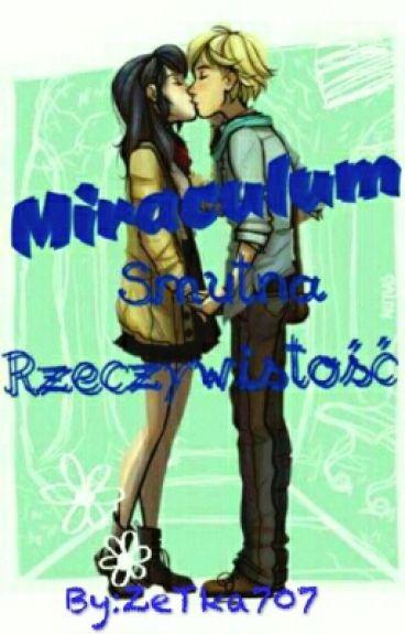 ☆ Miraculum: Smutna Rzeczywistość ☆