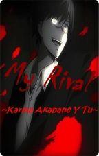 My Rival ~Karma Akabane Y Tu~ by Okami_14