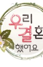 We Got Married Season of romantic comedy by ParkSeoHee