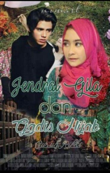 Jendral Gila dan Gadis Hijab