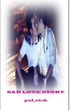 An Ziyan And Maiding : Sad Love Story (Completed) by yul_rich